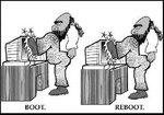 Вам сделать Boot или Reboot?